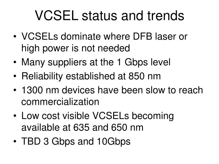 VCSEL status and trends
