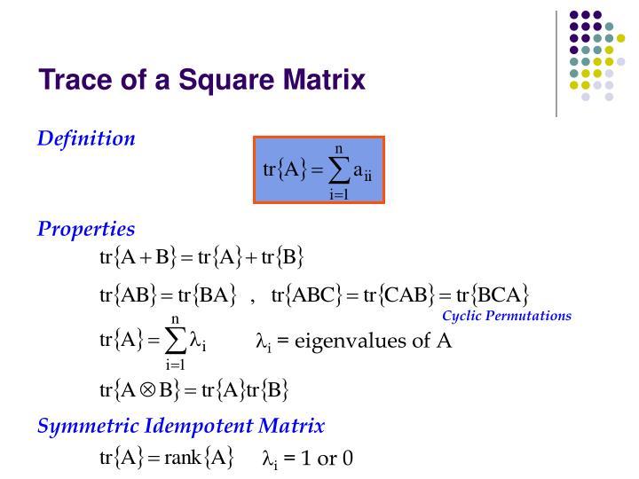 Trace of a Square Matrix
