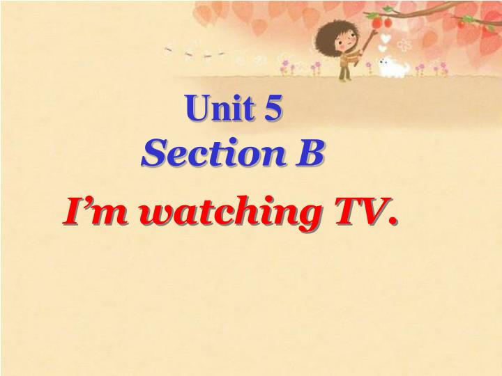I m watching tv