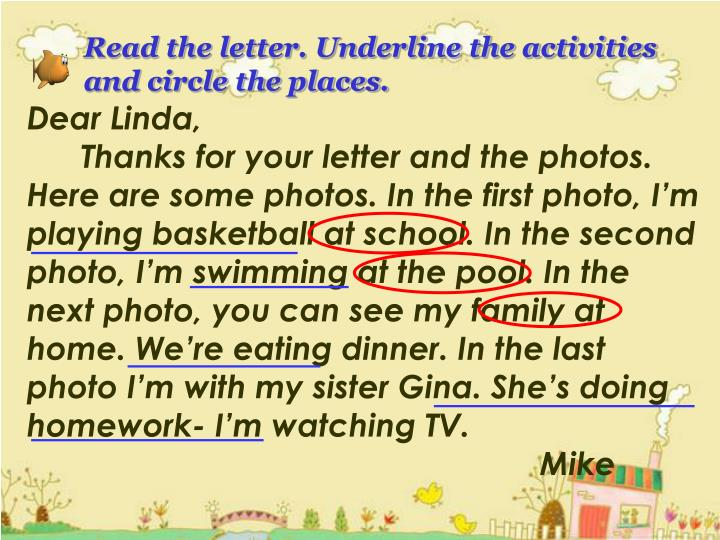 Read the letter. Underline the activities