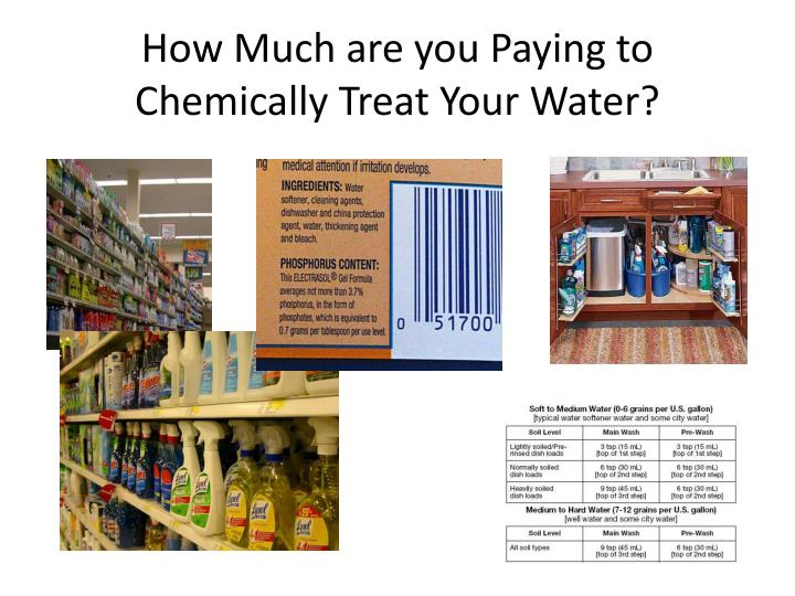 How Much are you Paying to Chemically Treat Your Water?