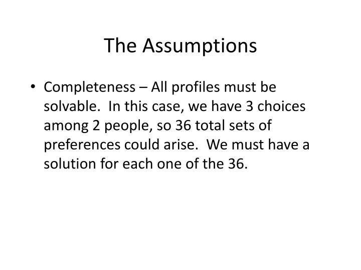 The Assumptions