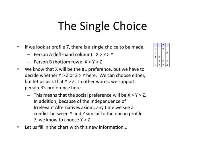 The Single Choice