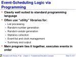 event scheduling logic via programming