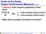 goals of the study output performance measures cont d1