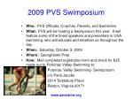 2009 pvs swimposium