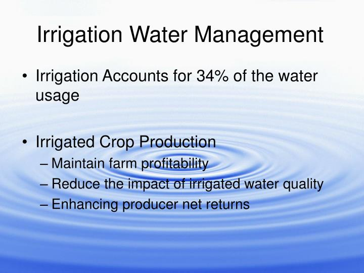 Irrigation Accounts for 34% of the water usage