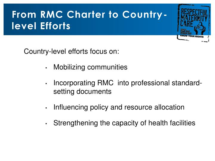 From RMC Charter to Country-level Efforts