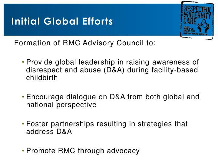 Initial global efforts