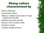 shang culture characterized by1