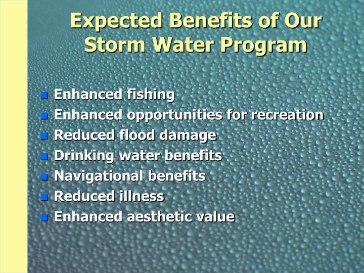 Expected Benefits of Our