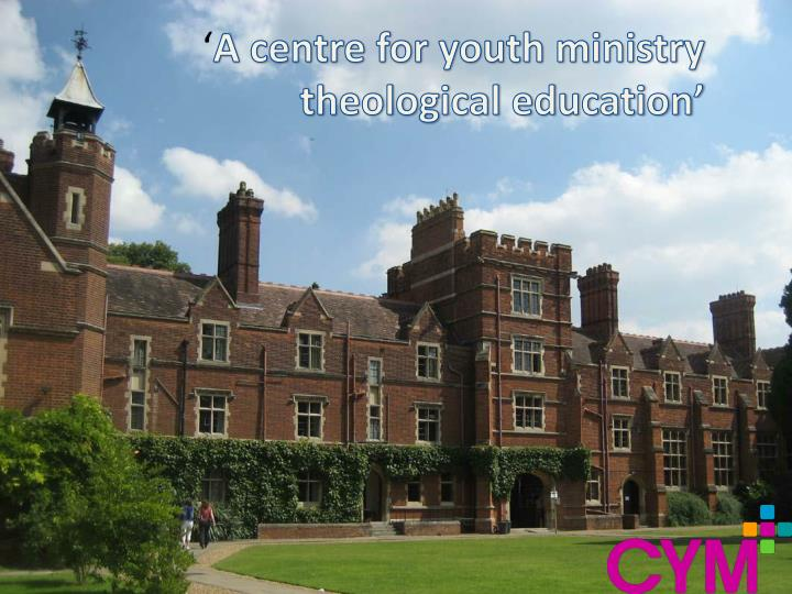 A centre for youth ministry theological education