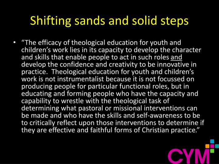 Shifting sands and solid steps
