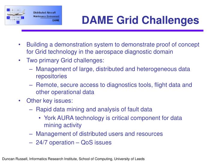 DAME Grid Challenges