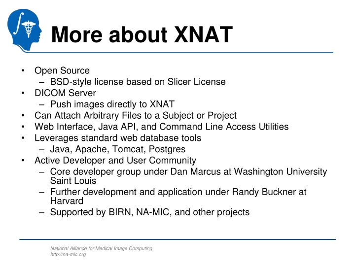 More about XNAT