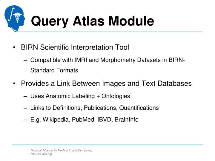 Query Atlas Module