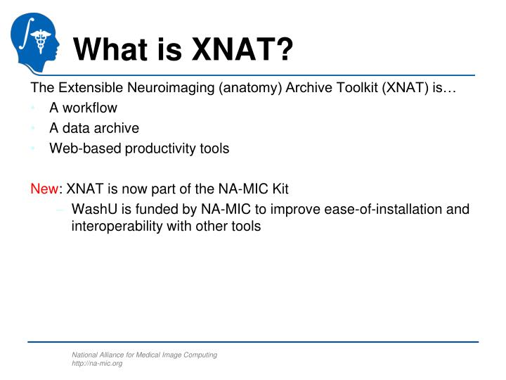 What is XNAT?