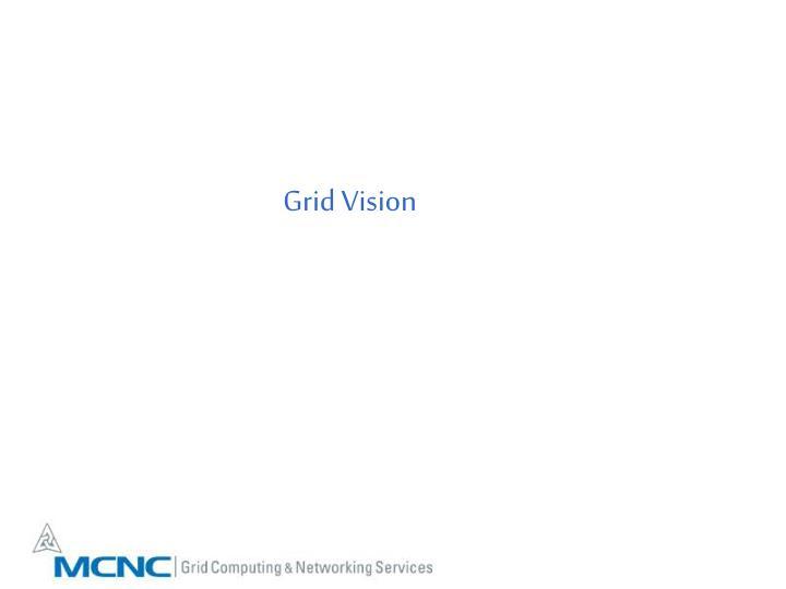 Grid Vision