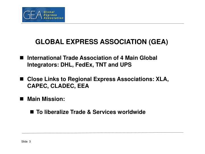 GLOBAL EXPRESS ASSOCIATION (GEA)