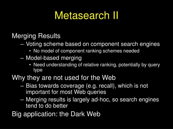 Metasearch II