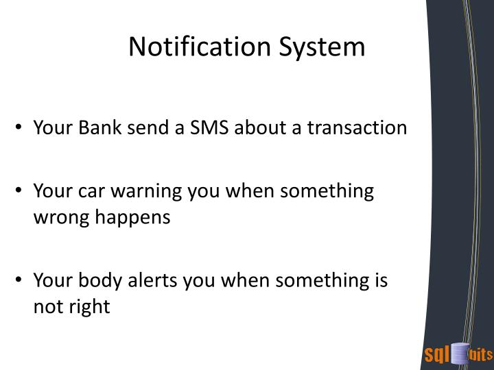 Notification System