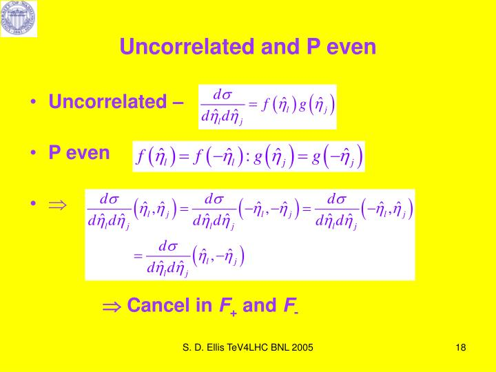 Uncorrelated and P even