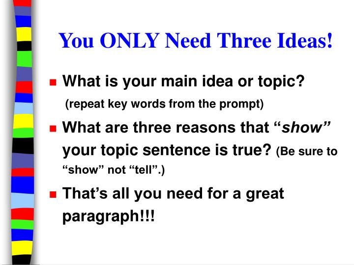 You only need three ideas