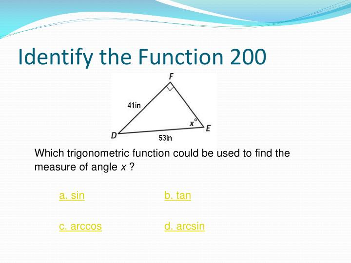 Identify the Function 200