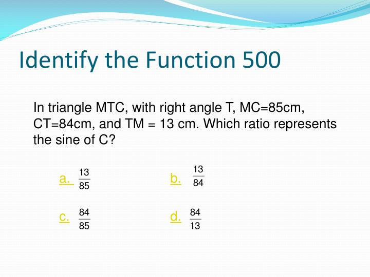 Identify the Function 500