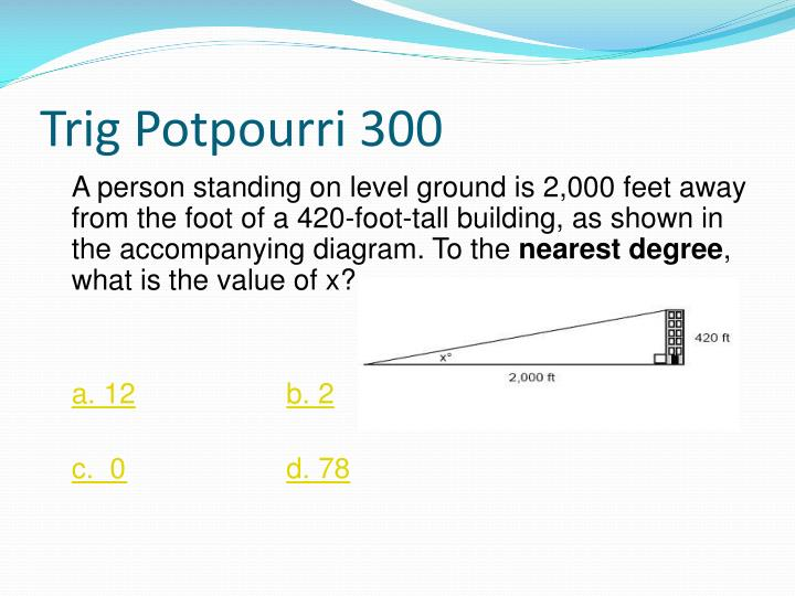 Trig Potpourri 300