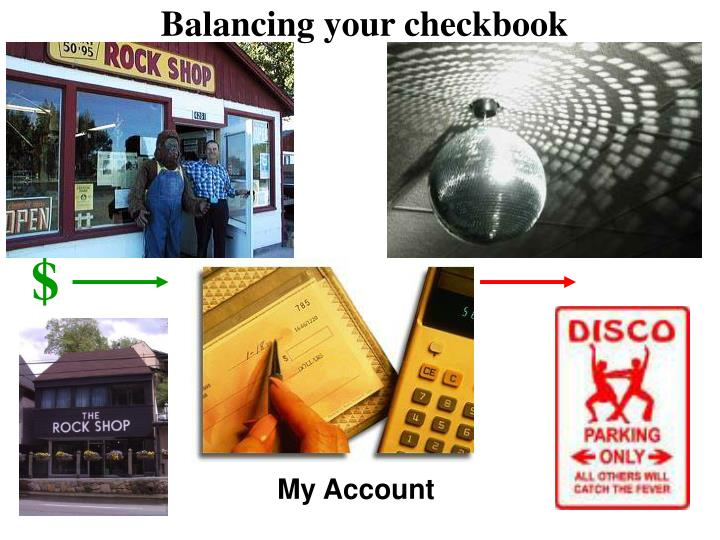 Balancing your checkbook