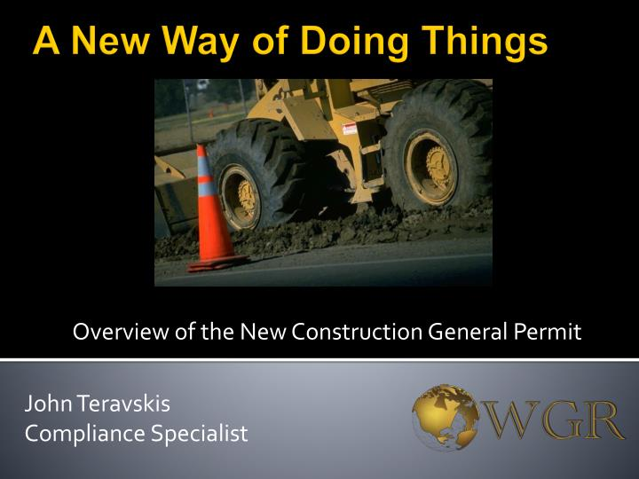 Overview of the new construction general permit