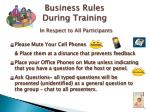 business rules during training in respect to all participants