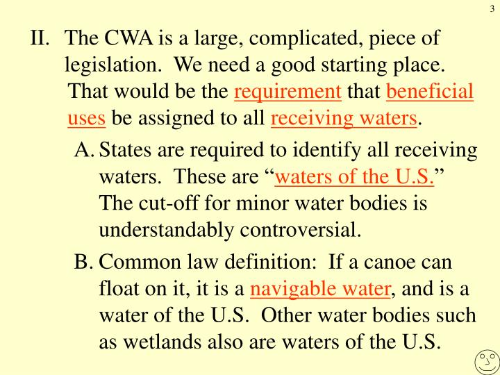 II.The CWA is a large, complicated, piece of legislation.  We need a good starting place.