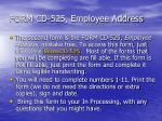 form cd 525 employee address