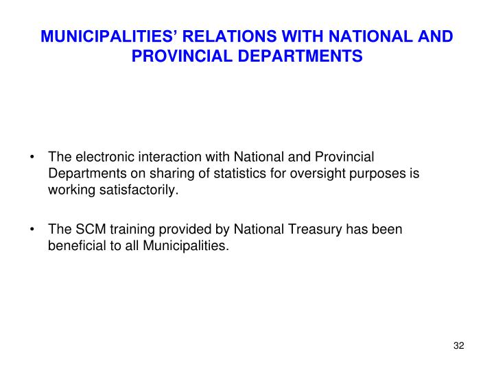 MUNICIPALITIES' RELATIONS WITH NATIONAL AND PROVINCIAL DEPARTMENTS