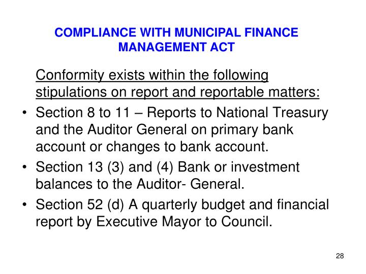 COMPLIANCE WITH MUNICIPAL FINANCE MANAGEMENT ACT