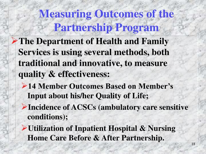 Measuring Outcomes of the Partnership Program
