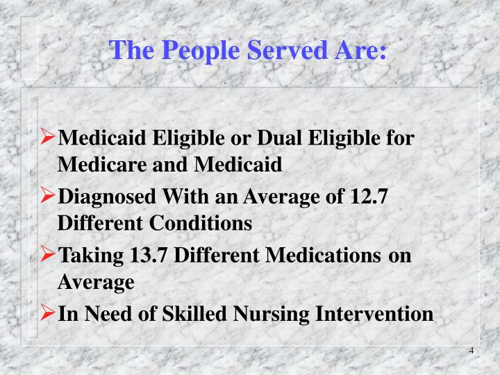 The People Served Are: