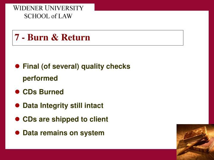 7 - Burn & Return