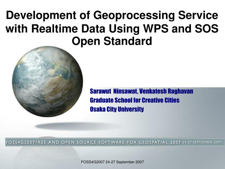 Development of geoprocessing service with realtime data using wps and sos open standard