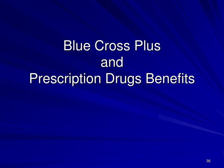 Blue Cross Plus