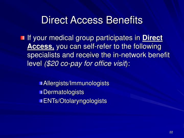 Direct Access Benefits