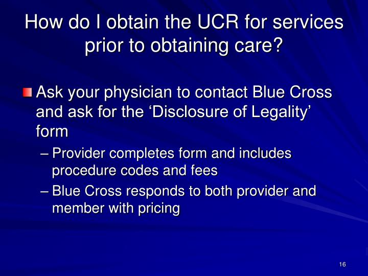 How do I obtain the UCR for services prior to obtaining care?