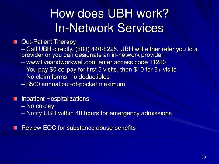 How does UBH work?