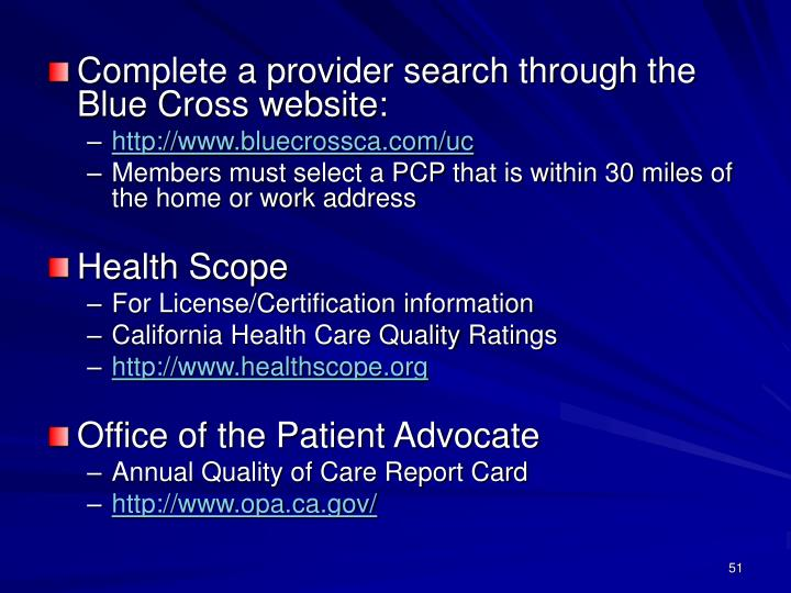 Complete a provider search through the Blue Cross website: