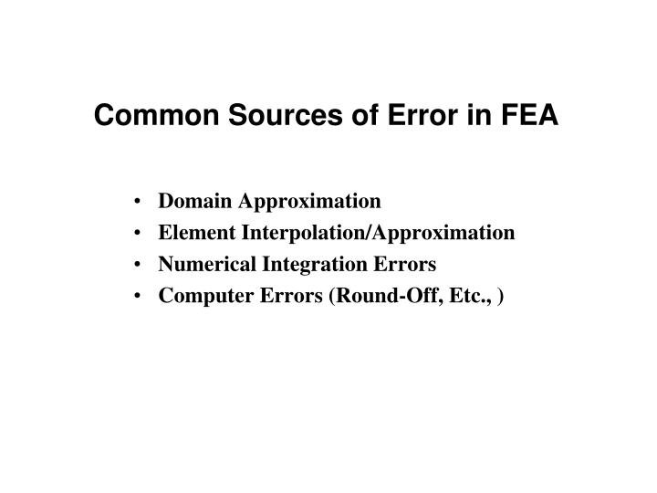 Common Sources of Error in FEA