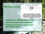 dnr phone survey