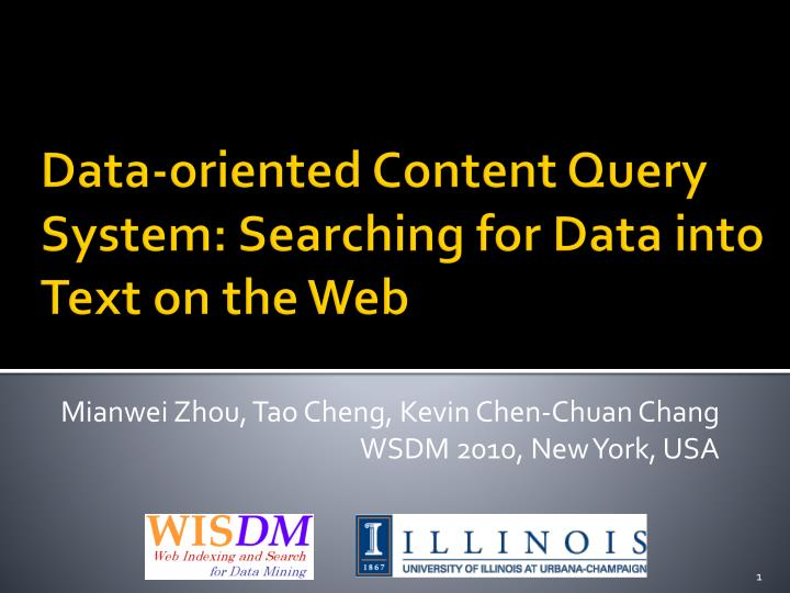 Data oriented content query system searching for data into text on the web