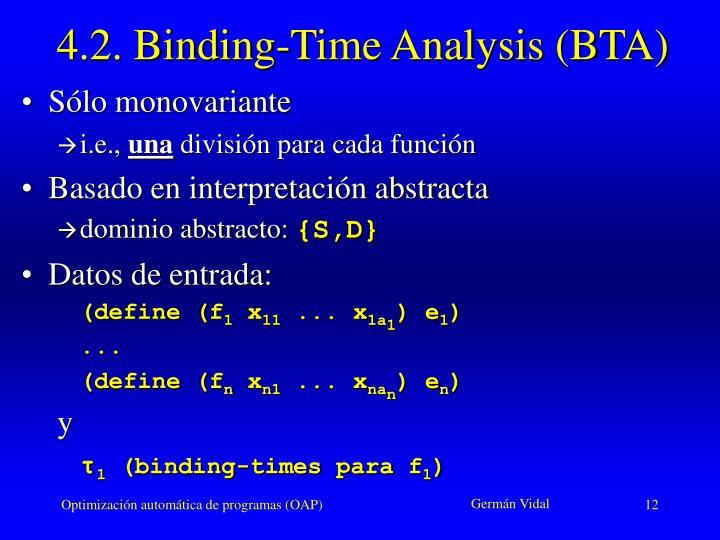 4.2. Binding-Time Analysis (BTA)